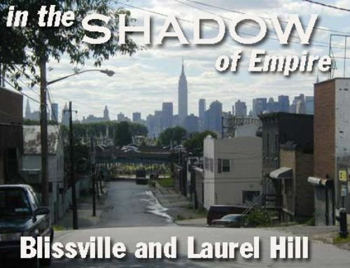 Forgotten NY – Blissville and Laurel Hill Article from 2005